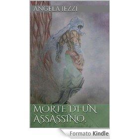 """la copertina del racconto """"Morte di un assassino"""" di Angela Iezzi."""